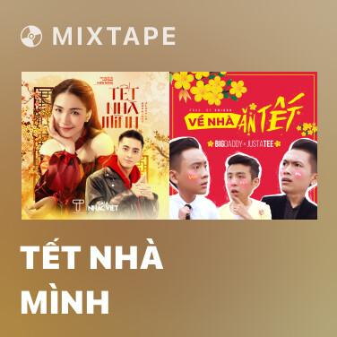 Mixtape Tết Nhà Mình - Various Artists