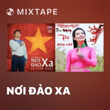 Mixtape Nơi Đảo Xa - Various Artists