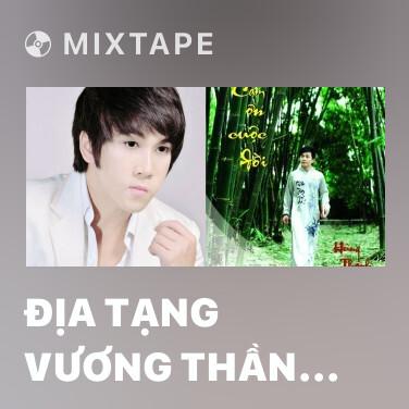 Mixtape Địa Tạng Vương Thần Chú (Tiếng Phạn) - Various Artists
