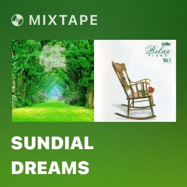 Radio Sundial Dreams - Various Artists