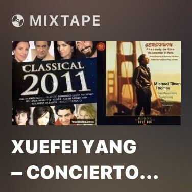 Mixtape Xuefei Yang – Concierto De Aranjuez - Various Artists