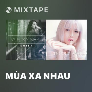 Radio Mùa Xa Nhau - Various Artists