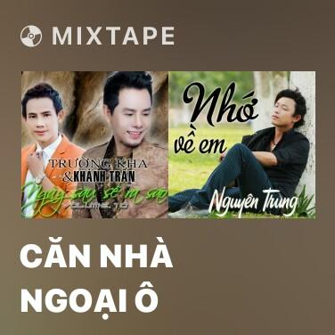 Radio Căn Nhà Ngoại Ô - Various Artists