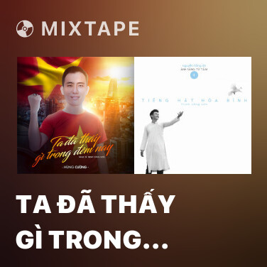 Mixtape Ta Đã Thấy Gì Trong Đêm Nay - Various Artists