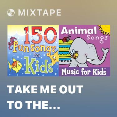 Radio Take Me Out To The Ballgame - Various Artists