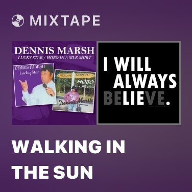 Mixtape Walking in the Sun - Various Artists
