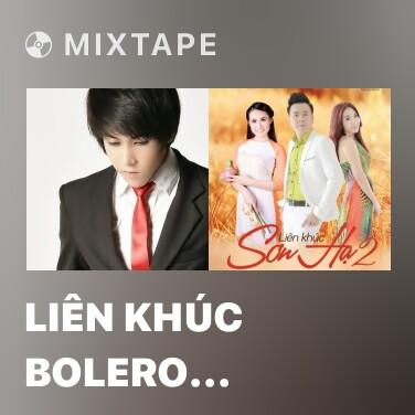 Radio Liên Khúc Bolero Đường Phố - Various Artists