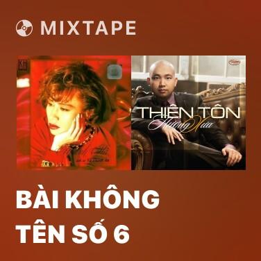 Radio Bài Không Tên Số 6 - Various Artists