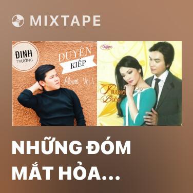 Mixtape Những Đóm Mắt Hỏa Châu