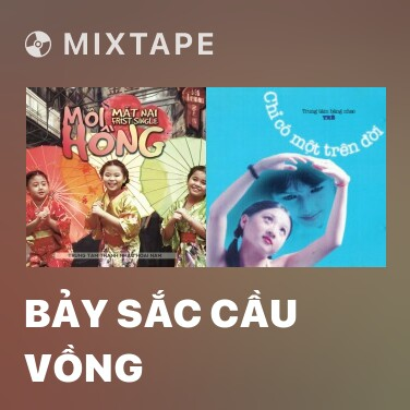 Radio Bảy Sắc Cầu Vồng - Various Artists