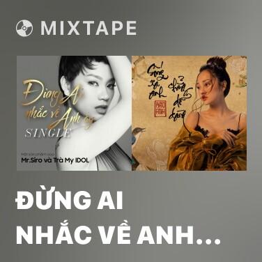 Radio Đừng Ai Nhắc Về Anh Ấy - Various Artists