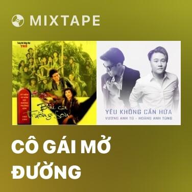 Mixtape Cô Gái Mở Đường - Various Artists