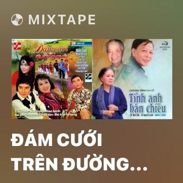 Mixtape Đám Cưới Trên Đường Quê - Various Artists