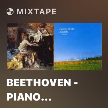 Mixtape Beethoven - Piano Sonata No. 14 'Moonlight', 1st Mov. - Various Artists
