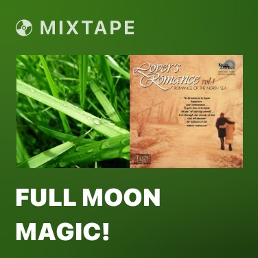 Mixtape Full Moon Magic! - Various Artists