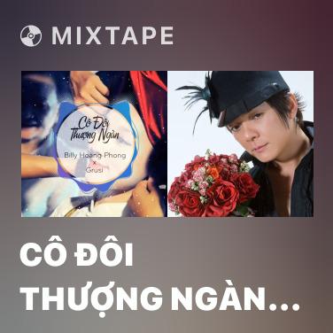 Radio Cô Đôi Thượng Ngàn (Remix) - Various Artists