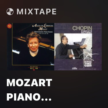 Mixtape Mozart Piano Sonata In C, K.330 (300h) - I. Allegro Moderato - Various Artists