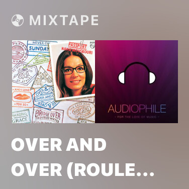 Mixtape Over And Over (roule s'enroule) - Various Artists