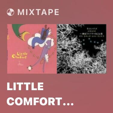 Mixtape Little Comfort (Piano Solo) - Various Artists