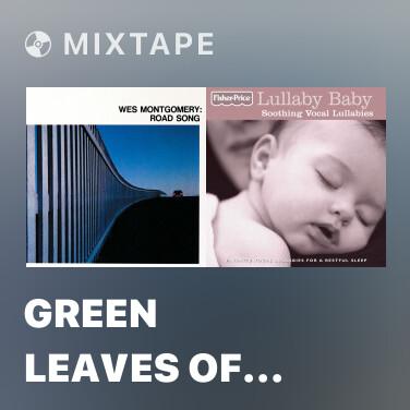Mixtape Green Leaves Of Summer - Various Artists