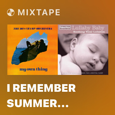 Mixtape I Remember Summer Morning - Various Artists