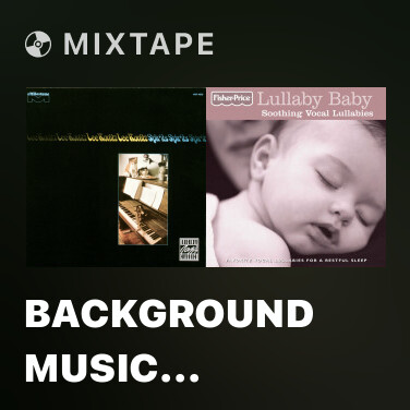 Mixtape Background Music (Album Version) - Various Artists