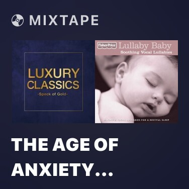 Mixtape The Age Of Anxiety Symphony No 2 For Piano And Orchestra (After H.W. Auden) The Epilogue - Various Artists