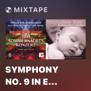 Mixtape Symphony No. 9 in E Minor, Op. 95