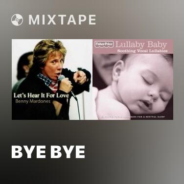 Mixtape Bye Bye Baby,Goodbye - Various Artists