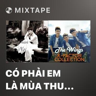Radio Có Phải Em Là Mùa Thu Hà Nội - Various Artists