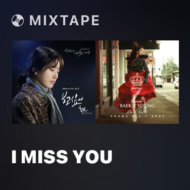 Mixtape I Miss You - Various Artists