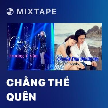 Radio Chẳng Thể Quên - Various Artists