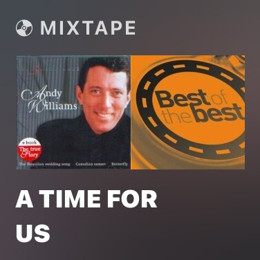 Mixtape A Time For Us - Various Artists