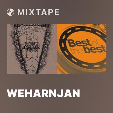 Mixtape Weharnjan - Various Artists