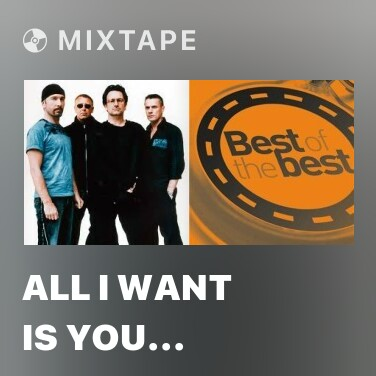 Mixtape All I Want Is You (Live In Paris, Manray, 10,19,2000)