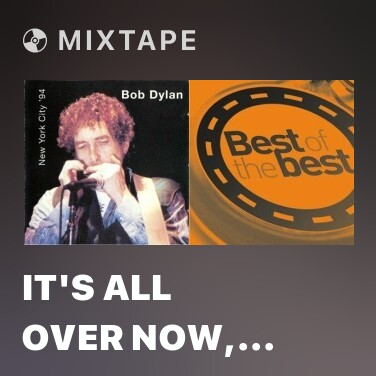 Mixtape It's All Over Now, Baby Blue - Various Artists