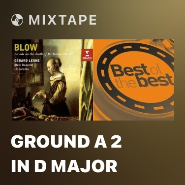 Mixtape Ground a 2 in D major - Various Artists