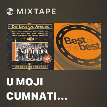 Mixtape U Moji Cumnati (Wenn Hell Die Sonne Lacht) - Various Artists