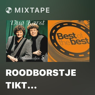 Mixtape Roodborstje Tikt (Instrumentaal) - Various Artists
