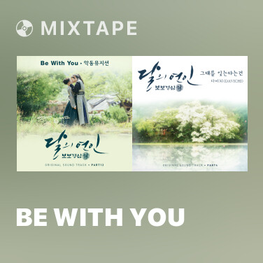 Mixtape Be With You