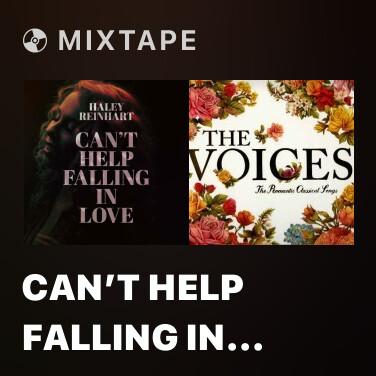 Mixtape Can't Help Falling In Love