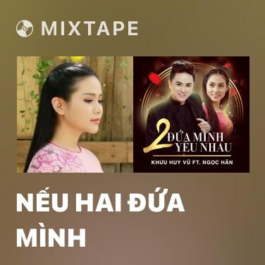 Radio Nếu Hai Đứa Mình - Various Artists