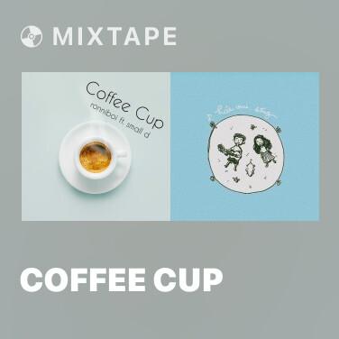 Mixtape Coffee Cup - Various Artists