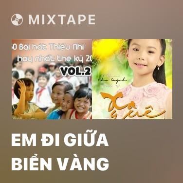 Radio Em Đi Giữa Biển Vàng - Various Artists