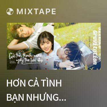 Radio Hơn Cả Tình Bạn Nhưng Chưa Phải Tình Yêu / 友情多餘曖昧未夠 - Various Artists