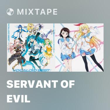 Mixtape Servant of Evil - Various Artists