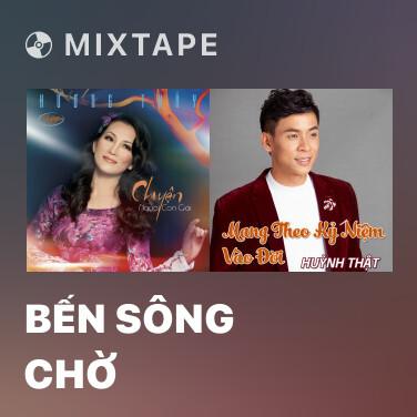 Mixtape Bến Sông Chờ - Various Artists