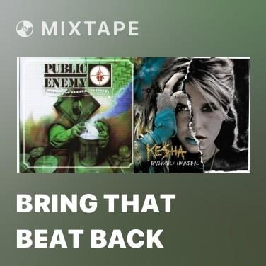 Radio Bring That Beat Back - Various Artists