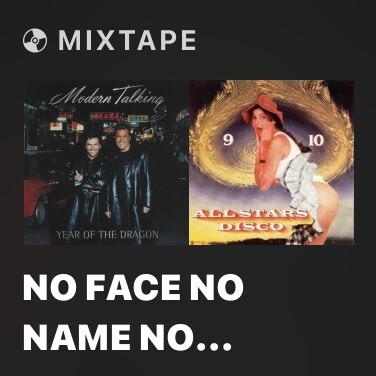 Mixtape No Face No Name No Number - Various Artists