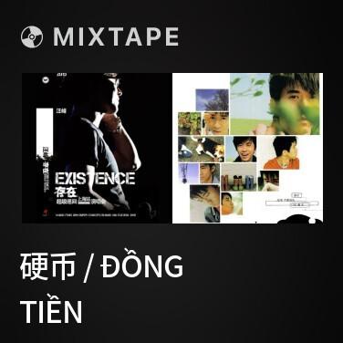 Mixtape 硬币 / Đồng Tiền - Various Artists